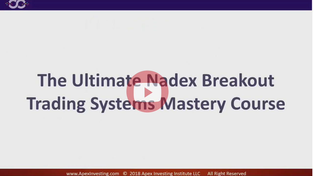 Ultimate Nadex Breakout Trading System Course